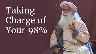 Taking Charge of Your 98%
