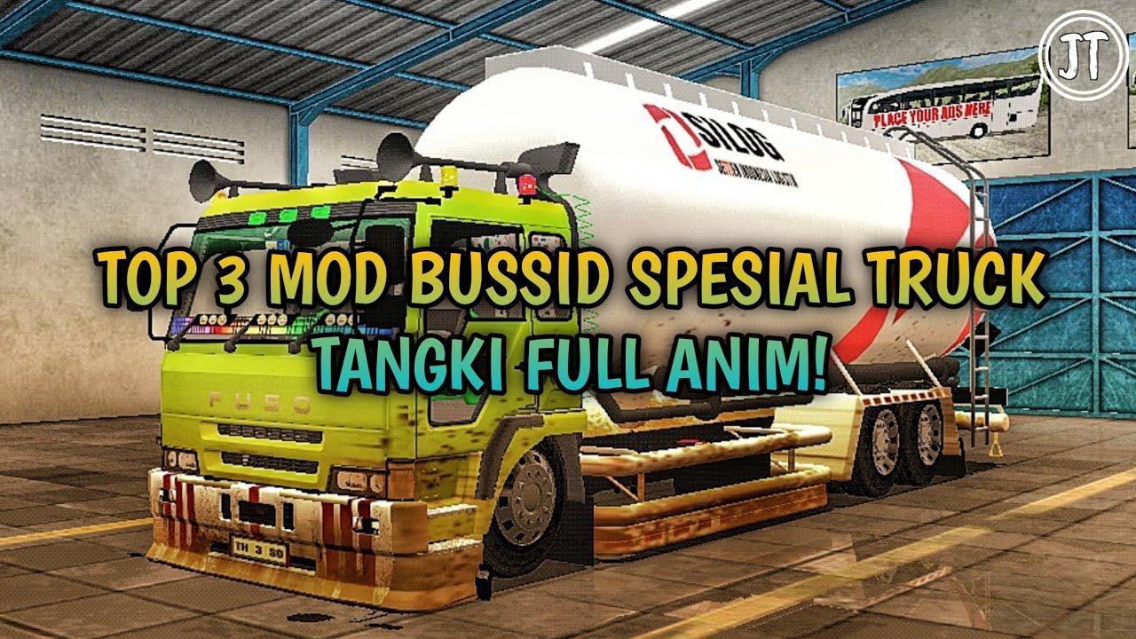 INI DIAAA!!.. TOP 3 MOD BUSSID SPESIAL TRUCK TANGKI FULL ANIM! | MOD BUSSID | JODS TV.