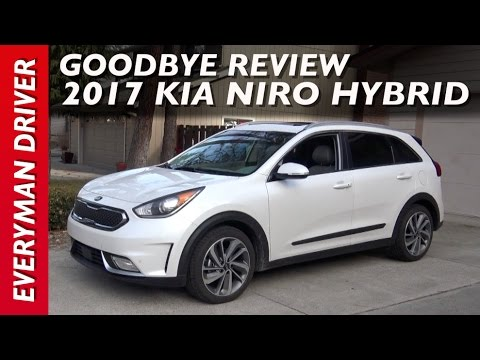 Goodbye Review 2017 Kia Niro Hybrid On Everyman Driver