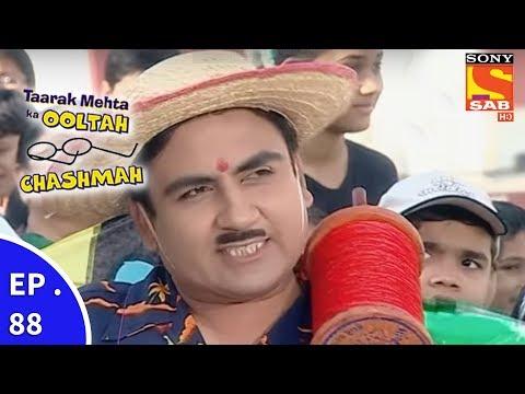 Taarak Mehta Ka Ooltah Chashmah - तारक मेहता का उल्टा चशमाह - Episode 88