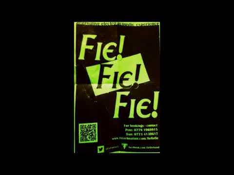 Fie! Fie! Fie! Live The Cremorne (some Distortion)