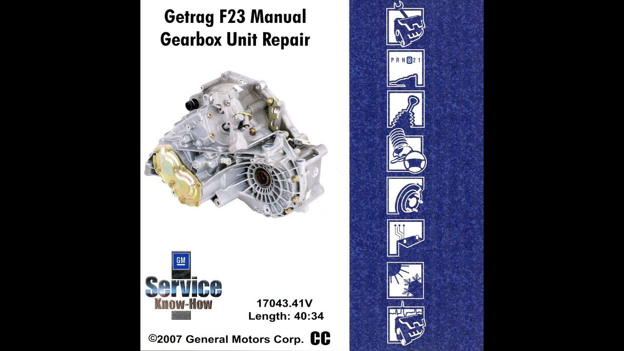 Gm Getrag F23 Gearbox Unit Repair 14043 41v 1