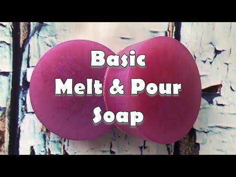 Soap Making Episode 2 Basic Melt And Pour