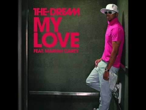 The Dream Ft. Mariah Carey - My Love
