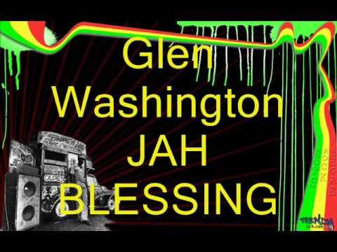 Glen Washington - Jah blessing