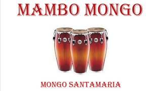 MAMBO MONGO - MONGO SANTAMARIA