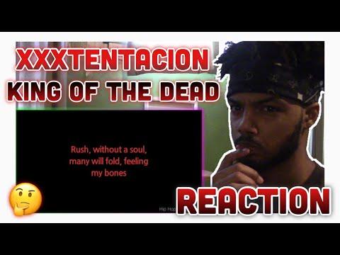 XXXTENTACION - King of The Dead (Reaction)