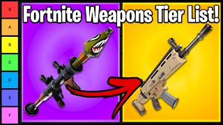FORTNITE WEAPONS TIER LIST - RANKING GUNS IN FORTNITE.