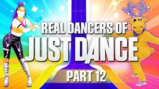 Real Dancers of Just Dance | PART 12
