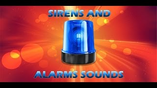 Sirens and Alarms Sounds for Android™