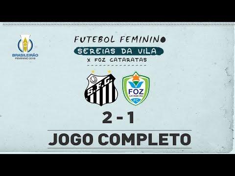 AO VIVO: Sereias da Vila 2 x 1 Foz Cataratas | Brasileirão (09/05/18)