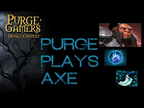 Dota 2 Purge plays Axe