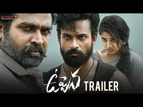 Uppena Telugu Movie Trailer | Panja Vaisshnav Tej | Krithi Shetty | Vijay Sethupathi | Buchi Babu - Mythri Movie Makers