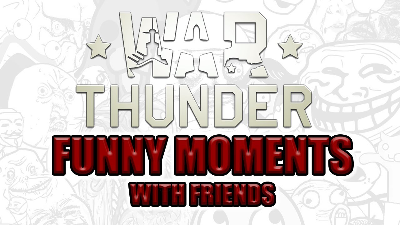 War Thunder With FRIENDS – fPVenom TROLLED & Getting UPTIERED (War Thunder FUNNY MOMENTS)