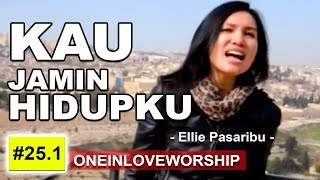 Kau Jamin Hidupku (with Lyrics) - sung by : Ellie Pasaribu Mp3