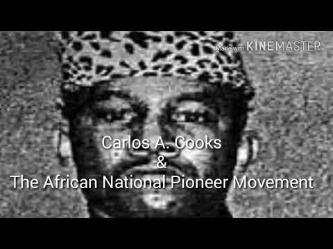 The HON. Carlos Cooks & The African National Pioneers Movement