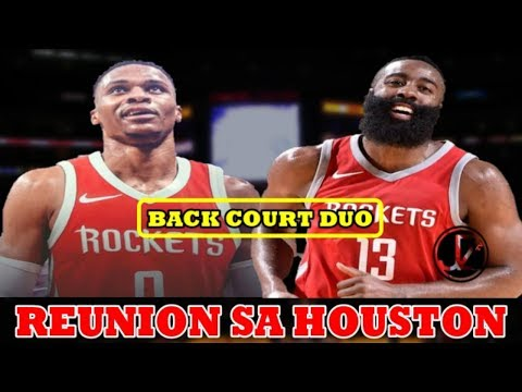 REUNION sa HOUSTON | James HARDEN | Russell WESTBROOK | MVP Tandem sa ROCKETS?