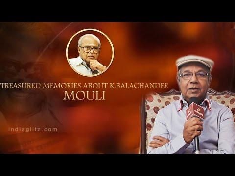 Treasured memories about KB sir - Actor Mouli Interview | K.Balachander Special