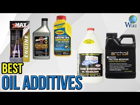 10 Best Oil Additives 2017