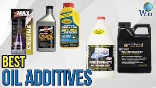 10 Best Oil Additives 2017