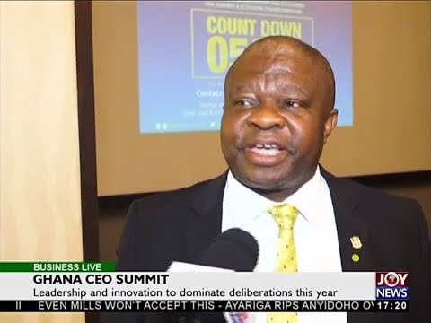 Ghana CEO Summit - Business Live on JoyNews (28-3-18)