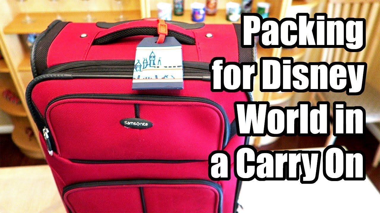 112e29969a Packing for Walt Disney World in a Carry On Bag Only! - YouTube