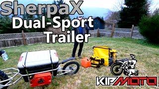 KIP MOTO - SherpaX - DUAL SPORT Motorcycle TRAILER