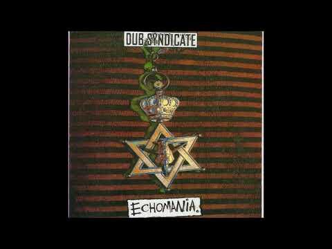 Dub Syndicate - Echomania