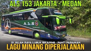 [LAGU MINANG ENAK DI DENGAR] BUS ALS 153  JETBUS 3+ MHD VOYAGER DI JALAN RAYA LINTAS TENGAH SUMATRA