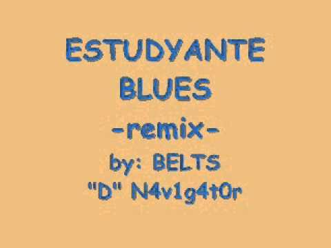estudyante blues remix