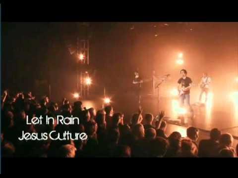 Jesus Culture Let It Rain Lyrics Youtube