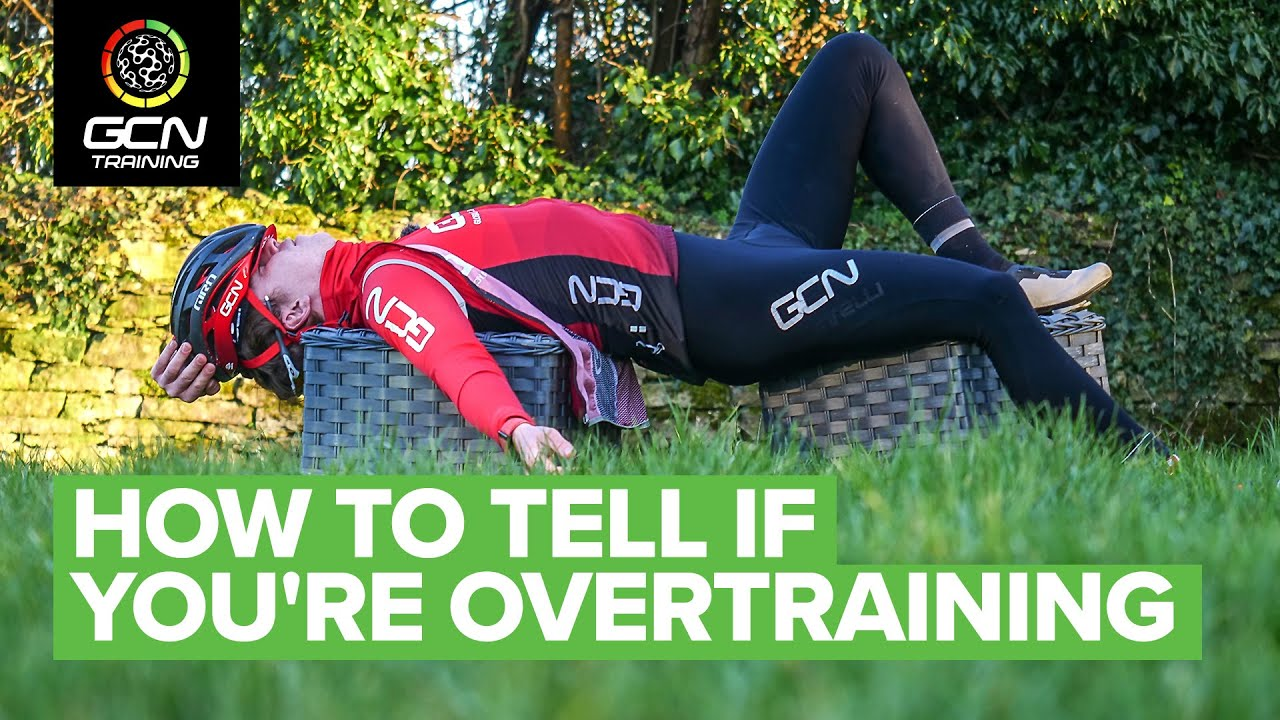 Improve Your Cycling By Training Less?!   How To Tell If You're Overtraining