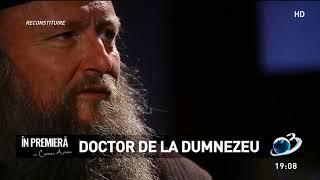În premieră: Doctor de la Dumnezeu