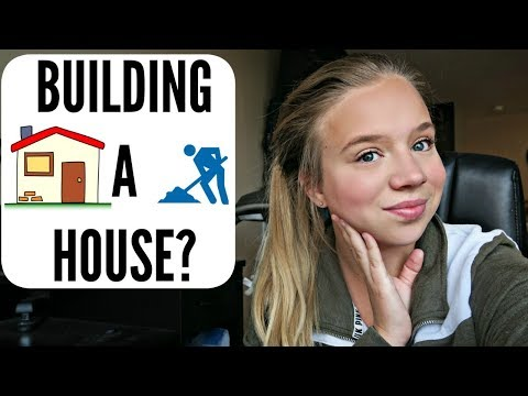 Building A House & Vacation Plans!