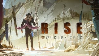RISE (ft. The Glitch Mob, Mako, and The Word Alive) | Worlds 2018 - Le