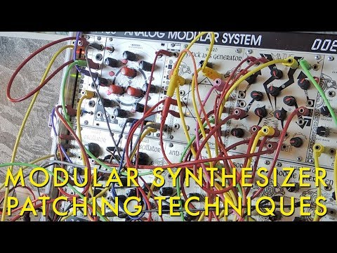 Patching Techniques on the Eurorack Modular Synthesizer