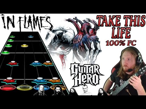 In Flames - Take This Life 100% FC