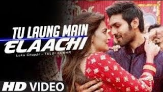 Luka Chuppi : Tu Laung Te Main Elaachi ( Official HD Video) | Kartik Aryan, Kriti Sanon | Movie 2019
