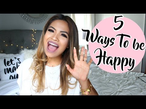 5 WAYS TO BE HAPPY, POSITIVE, AND GET YOUR LIFE BACK!