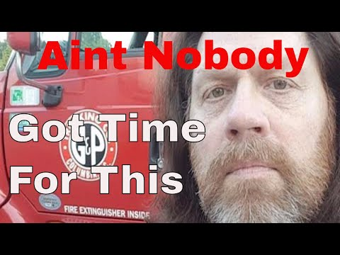 Aint Nobody Got Time For This  Red Viking Trucker