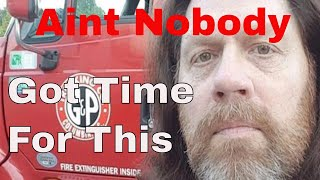 Ain't Nobody Got Time For This / Red Viking Trucker