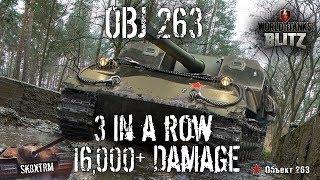 OBJ 263 - 3 in a row 16,000+ DMG