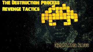 The Destruction Process - Revenge Tactics Drum and Bass Song 2011 No.4 full HD