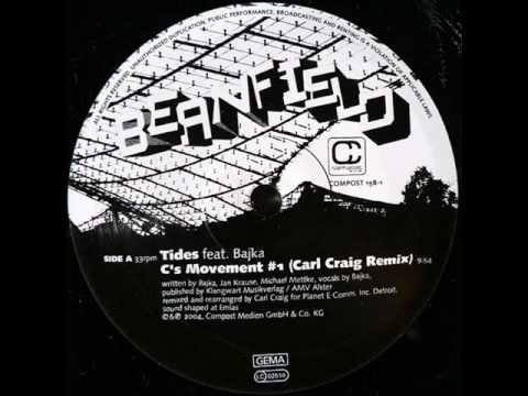 Beanfield - Tides (Carl Craig Mix)
