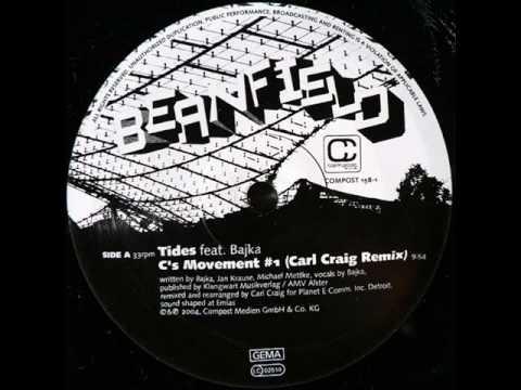Beanfield - Tides (Carl Craig Mix)