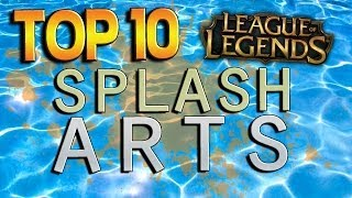 Top 10 Splash Arts - League of Legends