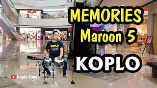 MEMORIES - Maroon 5 Koplo Version