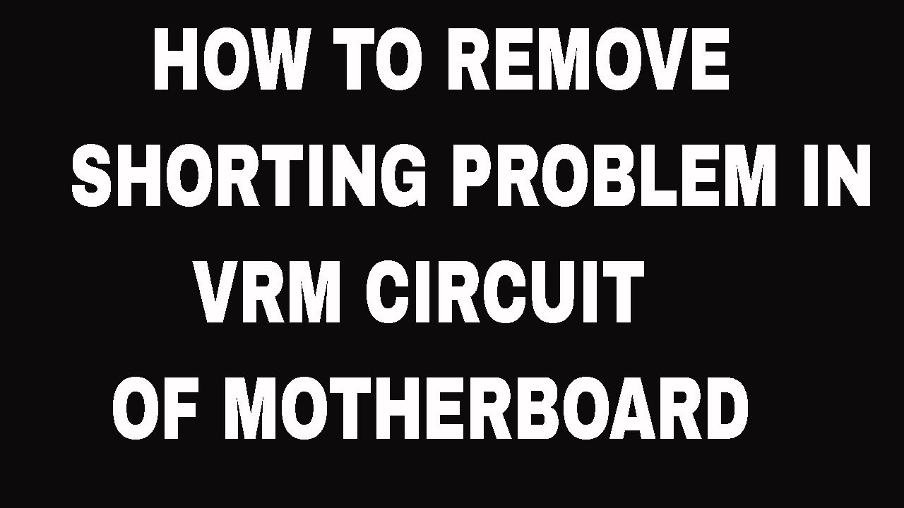 Shorting Problem In Vrm Circuit Of Motherboard Laptop Repairing Allinone Schematic Notebook Course Delhi Lciit