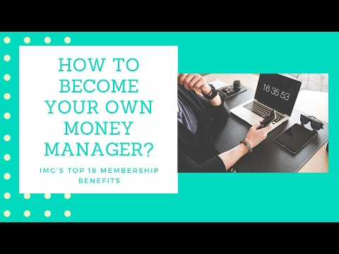 How To Become Your Own Money Manager Imgs Top Membership Benefits
