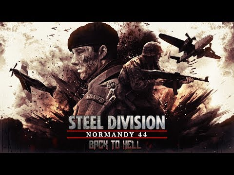 Steel Division Normandy 44 Back to Hell DLC Preview Festung Groß-Paris (Let's Play) |